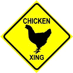 Chicken Crossing Sign