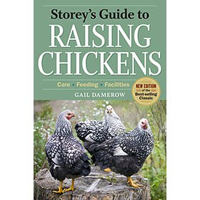 Storey's Guide to Raising Chickens, 3rd ed.