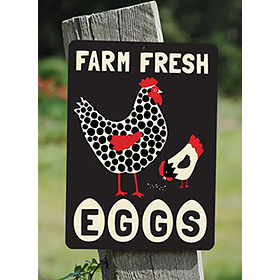 Farm Fresh Eggs - Heavy Duty Aluminum Sign