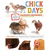 Chick Days: An Absolute Beginner's Guide...