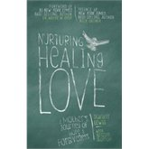 Nurturing Healing Love (Signed by Author)