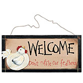 Welcome/Rise & Shine Sign