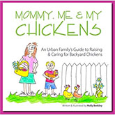 Mommy, Me and My Chickens